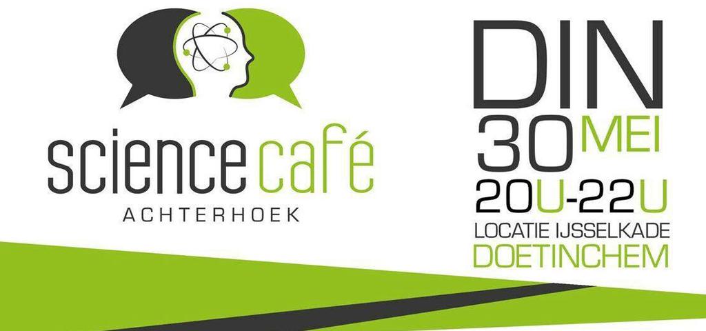 Dinsdagavond 30 mei a.s. wordt het ScienceCafé bij ons gehouden.